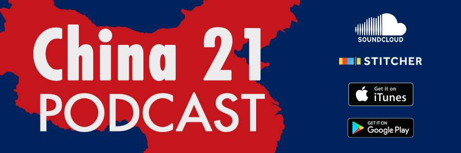 China 21 podcast